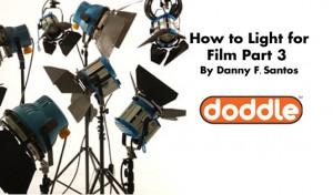 http://news.doddleme.com/equipment/how-to-light-for-film-part-3/